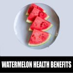 Health Benefits Of Watermelon For Weight Loss, Skin, Kidneys…