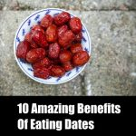 10 Amazing Benefits Of Eating Dates