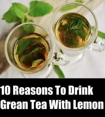 Benefits Of Green Tea With Lemon