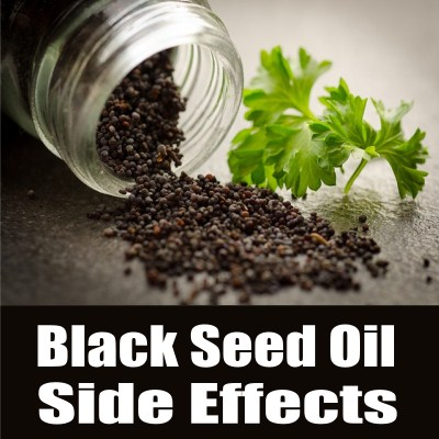 Black Seed Oil Side Effects on kidney skin liver and more